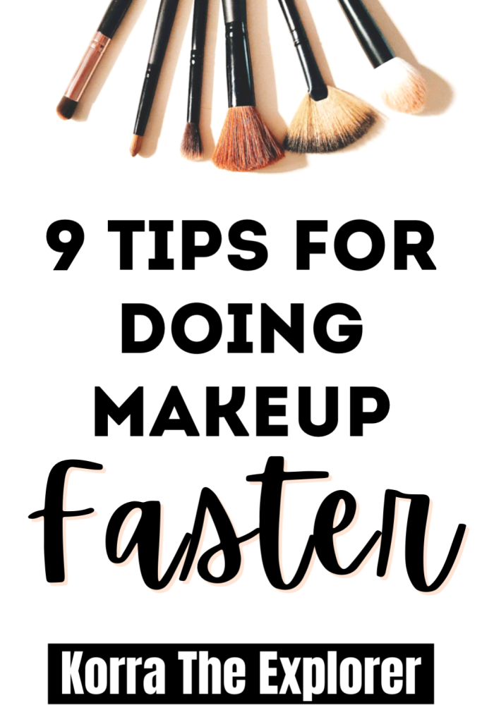 9 tips for doing makeup faster!